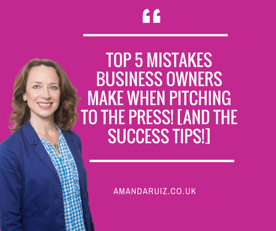 Top 5 Mistakes Business Owners Make When Pitching To The Press! [and the Success Tips!]